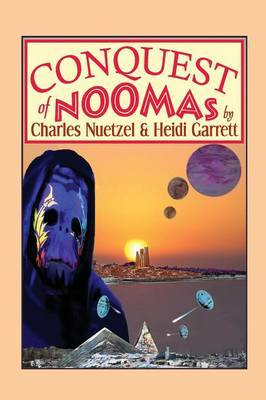 Conquest of Noomas: A Fantasy Novel: The Noomas Chronicles, Volume III