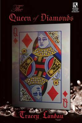 The Queen of Diamonds: A Psychological Mystery / The Lucky Duck Affair: A Tale of Mystery (Wildside Mystery Double #19)