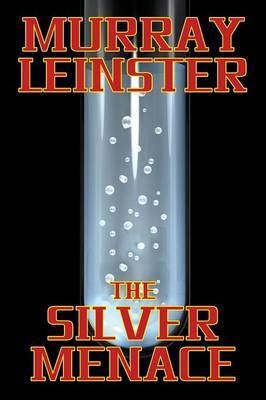The Silver Menace
