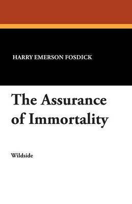 The Assurance of Immortality