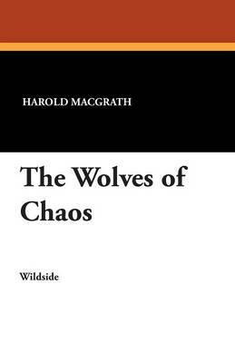 The Wolves of Chaos