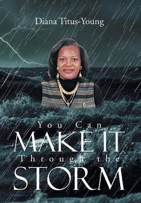You Can Make It Through the Storm