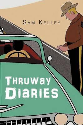 Thruway Diaries