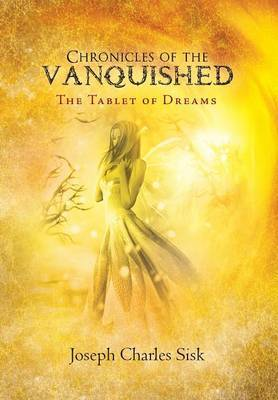 Chronicles of the Vanquished: The Tablet of Dreams