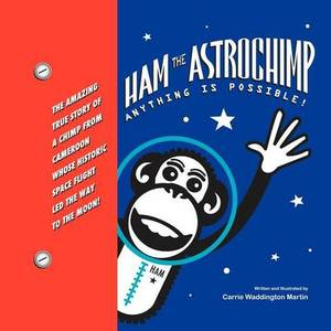 Ham the Astrochimp: Anything Is Possible