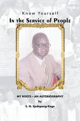 In the Service of People: My Roots- An Autobiography