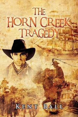 The Horn Creek Tragedy