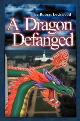 A Dragon Defanged