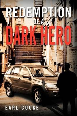 Redemption of a Dark Hero