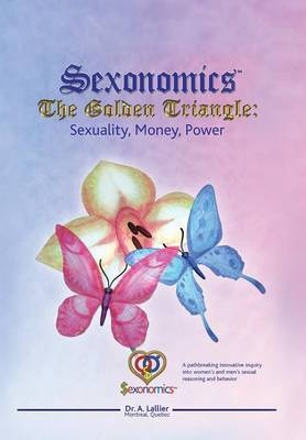 Sexonomics: The Golden Triangle