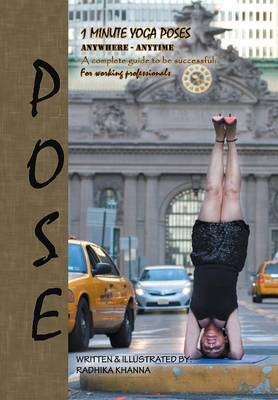 Pose: Yoga for Ambitious People