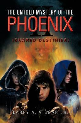 The Untold Mystery of the Phoenix: Shared Destinies