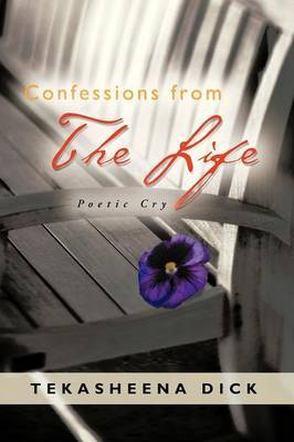 Confessions from the Life: Poetic Cry