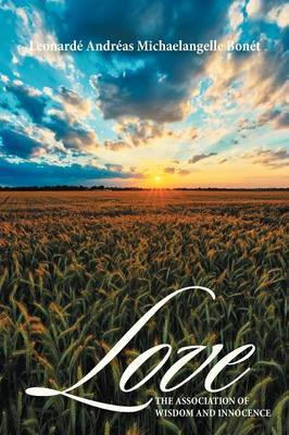Love: The Association of Wisdom and Innocence