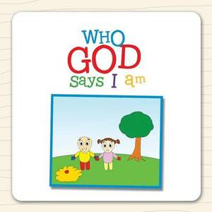 Who God Says I Am