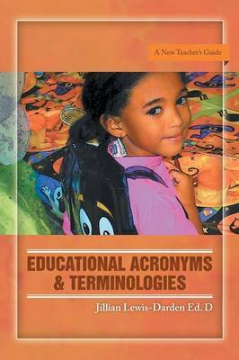 Educational Acronyms & Terminologies  : A New Teacher's Guide