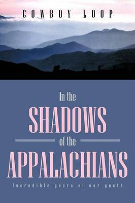 In the Shadows of the Appalachians