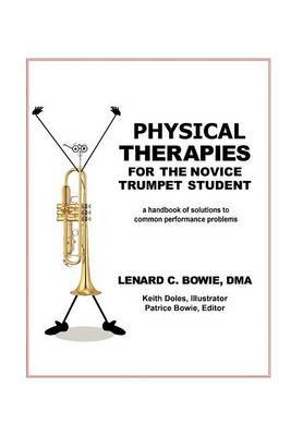 Trumpet Therapies: A Handbook of Solutions to Common Physical Performance Problems