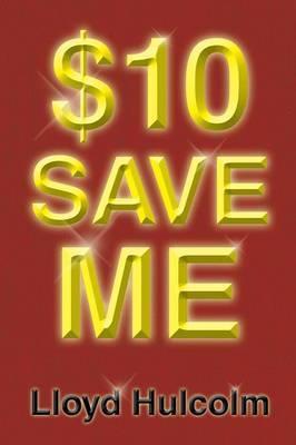 $10 Save Me