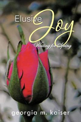 Elusive Joy: Waiting for Spring