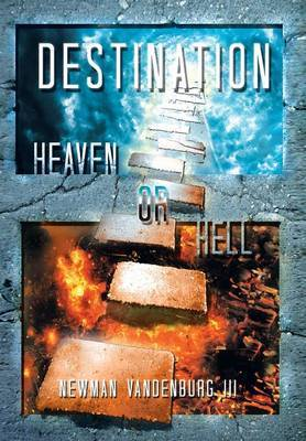 Destination: Heaven or Hell