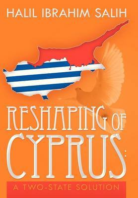 Reshaping of Cyprus: A Two-State Solution: A Two-State Solution