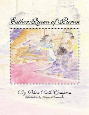 Esther: Queen of Purim