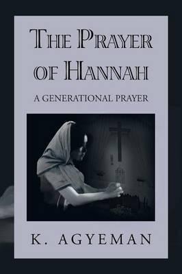 The Prayer of Hannah: A Generational Prayer