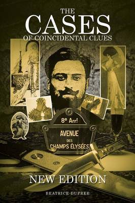 The Cases of Coincidental Clues: New Edition