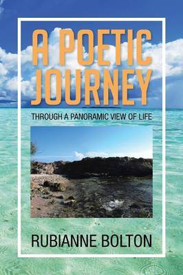 A Poetic Journey: Through a Panoramic View of Life