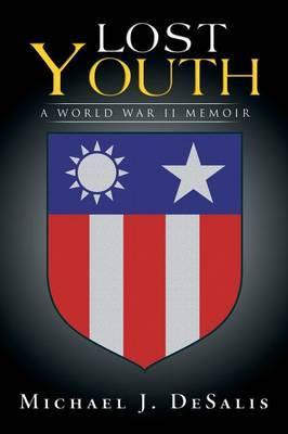 Lost Youth: A World War II Memoir