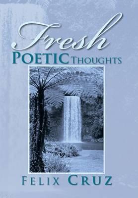 Fresh Poetic Thoughts