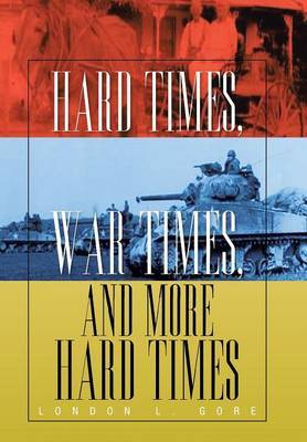Hard Times, War Times, and More Hard Times