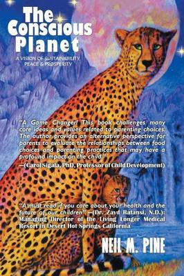 The Conscious Planet: A Vision of Sustainability, Peace & Prosperity