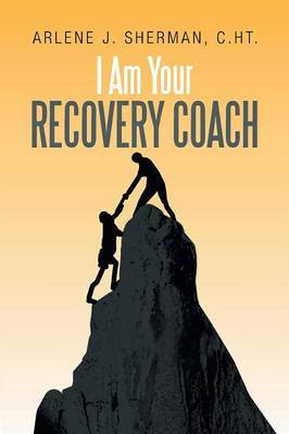 I Am Your Recovery Coach
