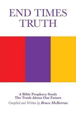 End Times Truth: A Bible Prophecy Study