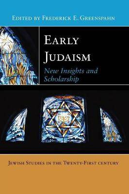 Early Judaism: New Insights and Scholarship