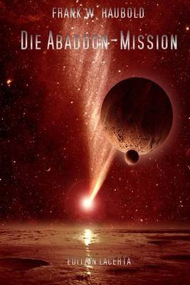 Die Abaddon-Mission: Science Fiction Stories