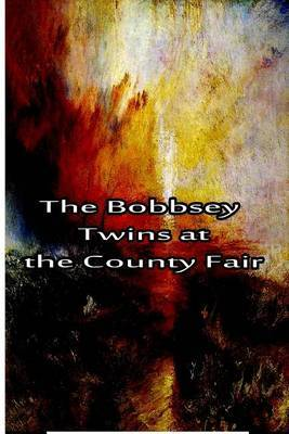 The Bobbsey Twins at the County Fair