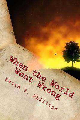 When the World Went Wrong