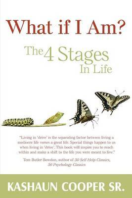 What If I Am? the Four Stages in Life