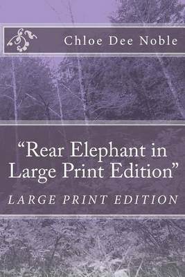 Rear Elephant in Large Print Edition