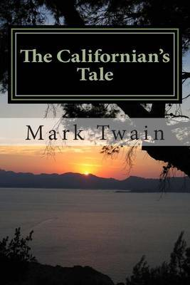 The Californian?s Tale