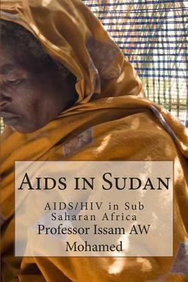 AIDS in Sudan: AIDS/HIV in Sub Saharan Africa