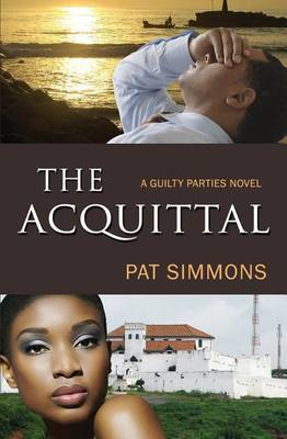The Acquittal: (A Guilty Parties Novel)