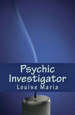 Psychic Investigator: Prepare to Be Taken on the Ride of Your Life from London to Australia with Unexpected Twists Throughout Your Journey.