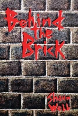 Behind the Brick