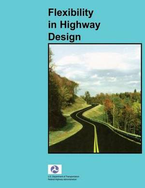 Flexibility in Highway Design