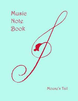 Mouse's Tail Music Notebook: 11 Stave, Both Pages Lined.