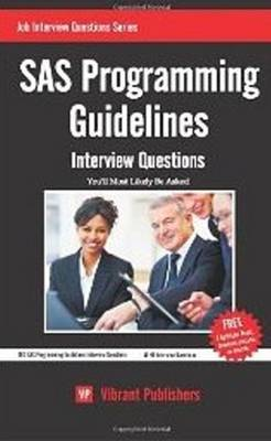 SAS Programming Guidelines: Interview Questions You'll Most Likely Be Asked